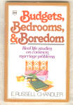 Budgets, Bedrooms, & Boredom