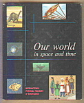 Our World In Space And Time