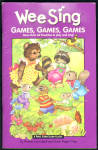 Wee Sing Games Games Games - To Play & Sing - Book Only
