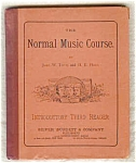 Normal Music Course, Introductory 3rd Reader
