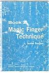 Magic Finger Technique, Book 2