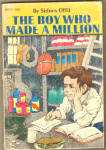 The Boy Who Made A Million
