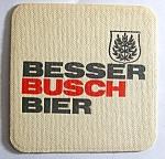 Besser Busch Bier