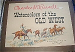 Watercolors Of The Old West