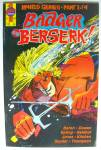 Badger--goes Berserk #1 Of 4