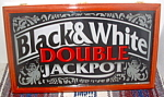 Black And White Double Jackpot