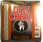 Dirt Cheap Malt Liquor