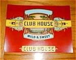 Club House Cigar Label