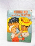 1951 Nubbins And The Tractor/rand Mcnally