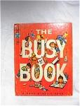 1952 The Busy Book Rand Mcnally Tip-top Elf Book