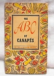 Vintage 1953 The Abc Of Canapes Edna Beilenson