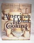 American Home Cooking Hard Cover Jamison 1999