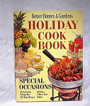 Better Homes & Gardens Holiday Cook Book 1967