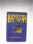 1905 Tales Of The Road Charles N Crewdson