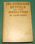 The Redheaded Outfield Book By Zane Grey