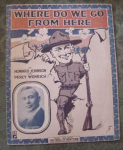 Wwi Sheet Music, Where Do We Go From Here