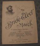 Bride-elect March Sheet Music By John Sousa