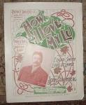 1898 Sheet Music, How I Love My Lu