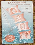 The Fleet's In Movie Sheet Music, Tangerine