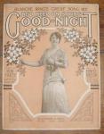 Good-night, Blanche Ring Sheet Music