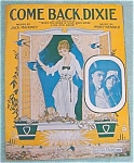 Come Back Dixie Sheet Music - Percy Wenrich