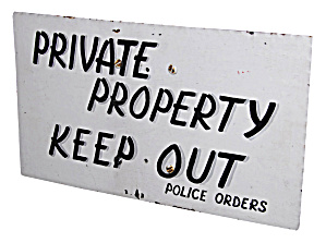 Keep Out Police Sign