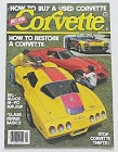 Corvette Magazine 1980 How To Restore A Corvette