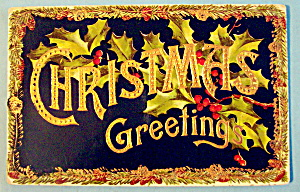 Christmas Greetings Postcard w/Mistletoe & Greetings (Image1)