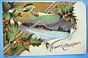 A Merry Christmas Postcard w/Mistletoe & View of House (Image1)