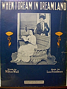 Sheet Music Of 1916 When I Dream In Dreamland