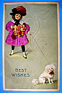 Best Wishes Postcard W/girl Holding Dog's Leash