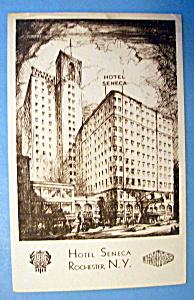 Hotel Seneca, Rochester, N.Y. Postcard (Image1)