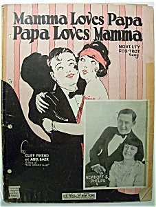 Sheet Music For 1923 Mamma Loves Papa Papa Loves Mamma