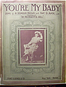 Sheet Music Of 1912 You're My Baby