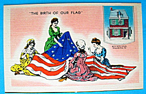 The Birth Of Our Flag Postcard With Betsy Ross