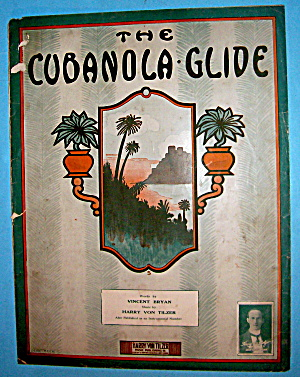 Sheet Music For 1909 The Cubanola Glide