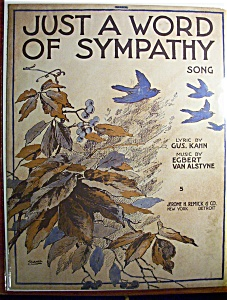 Sheet Music Of 1916 Just A Word Of Sympathy Song