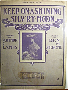 Sheet Music Of 1903 Keep On A - Shining Silv'ry Moon