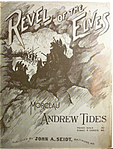 Sheet Music Of 1912 Revel Of The Elves