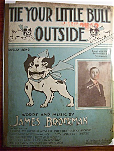 Sheet Music Of 1910 Tie Your Little Bull Outside