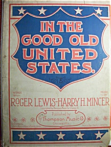 Sheet Music Of 1906 In The Good Old United States