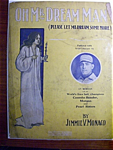 Sheet Music Of 1911 Oh Mr. Dream Man