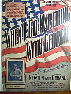 Sheet Music Of 1907 When I Go Marching With George