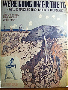 Sheet Music Of 1918 We're Going O-v-e-r The Top