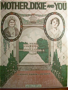 Sheet Music For 1927 Mother, Dixie And You