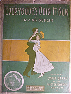 Sheet Music - Everybody's Doin' It Now By Irving Berlin
