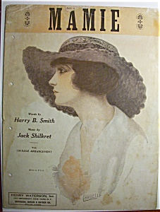 1924 Mamie Sheet Music By Smith & Shilkret