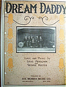 Sheet Music For 1923 Dream Daddy By Louis Herscher
