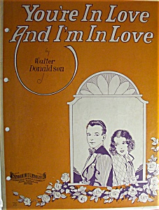 Sheet Music For 1928 You're In Love And I'm In Love