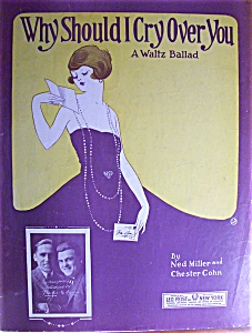 Sheet Music For 1922 Why Should I Cry Over You